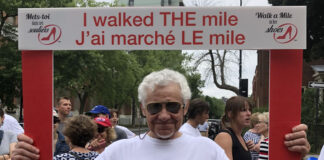 Royal LePage Village broker Normand Deshaies has walked in all four Walk a Mile in Her Shoes events in Montreal.