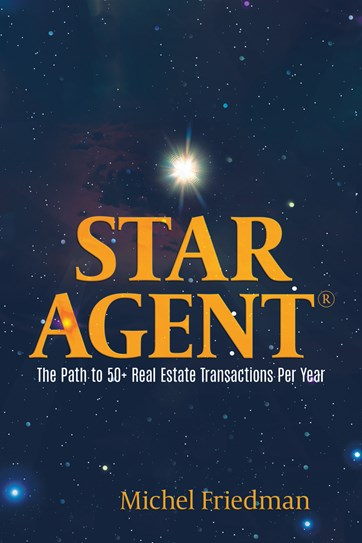 STAR AGENT, The Path To 50+ Real Estate Transactions Per Year