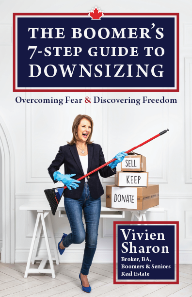 The Boomer's 7-Step Guide to Downsizing: overcoming fear and discovering freedom by Vivien Sharon